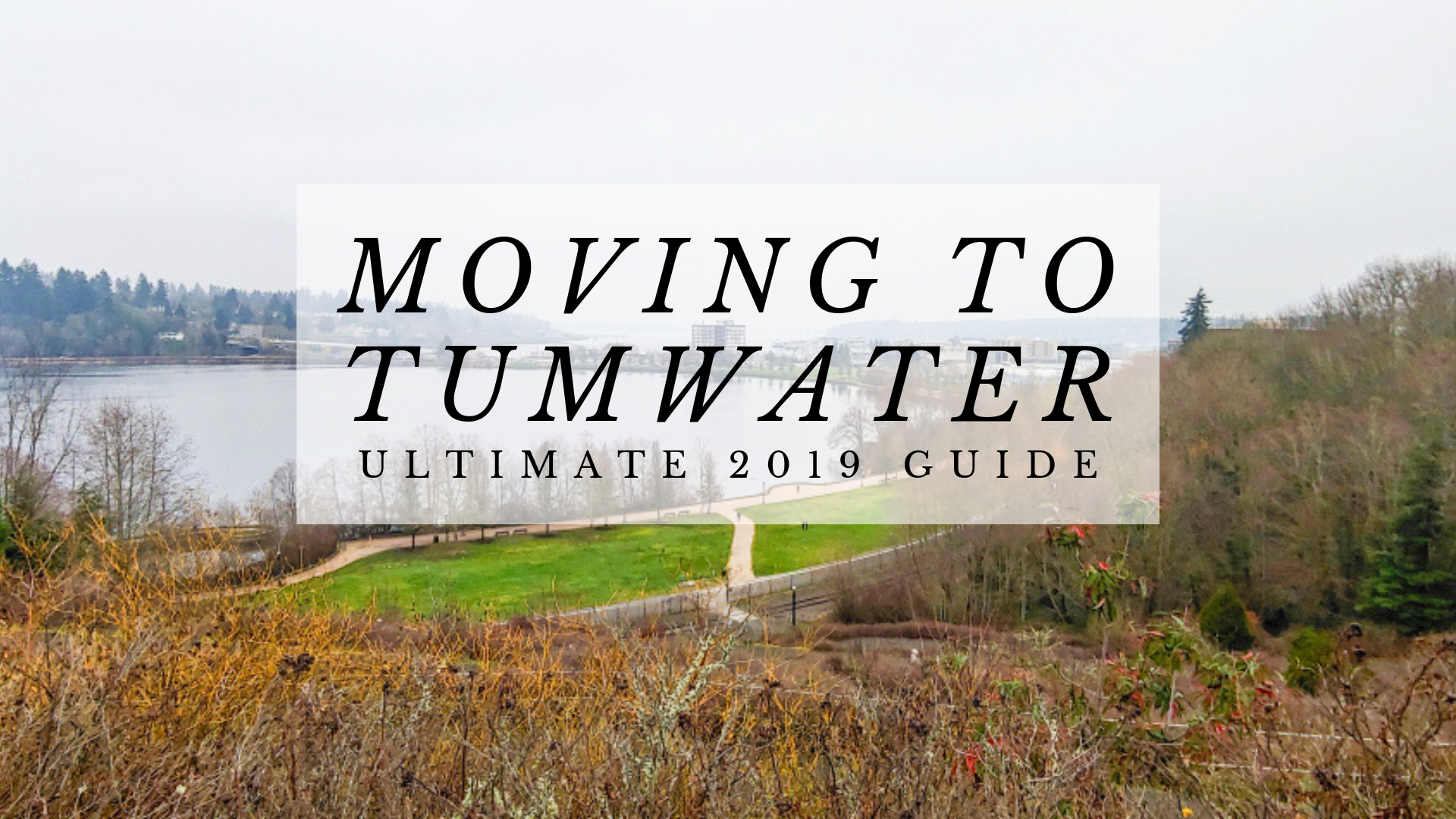 Moving to Tumwater, WA Ultimate Guide (2019) | Top Tips for