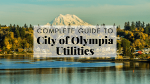 Complete Guide to the City of Olympia Utilities