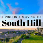 Living in & Moving to South Hill, WA
